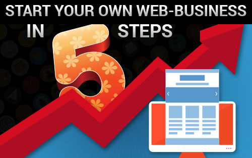 How to start your own web business in 5 steps